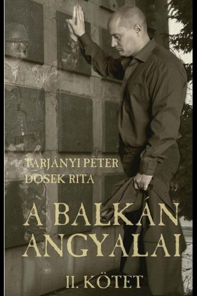 A Balkán angyalai II. kötet